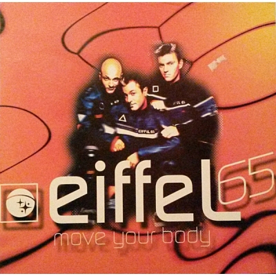 Eiffel 65 - Move your body (1999)