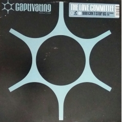 """The Love Committee - You Can't Stop Us (Loveparade 2001) (12"""")"""